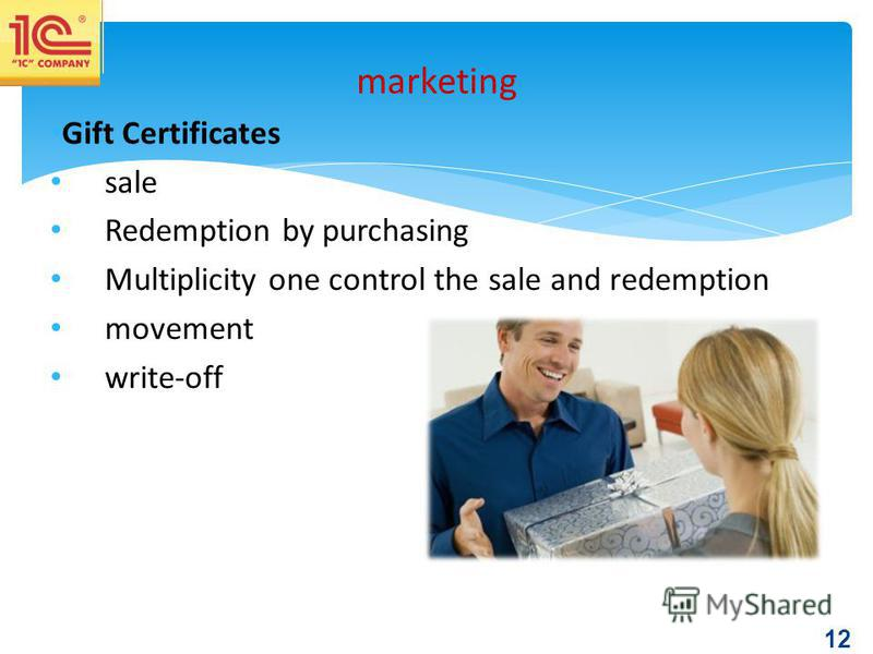 12 Gift Certificates sale Redemption by purchasing Multiplicity one control the sale and redemption movement write-off marketing