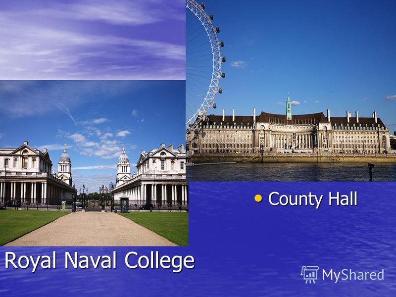 Royal Naval College County Hall County Hall