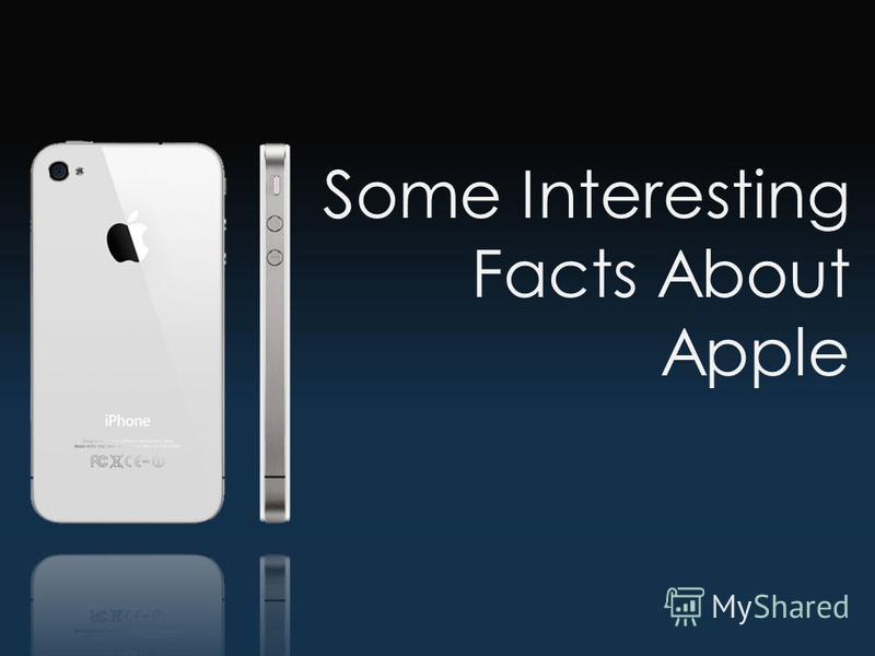 Some Interesting Facts About Apple