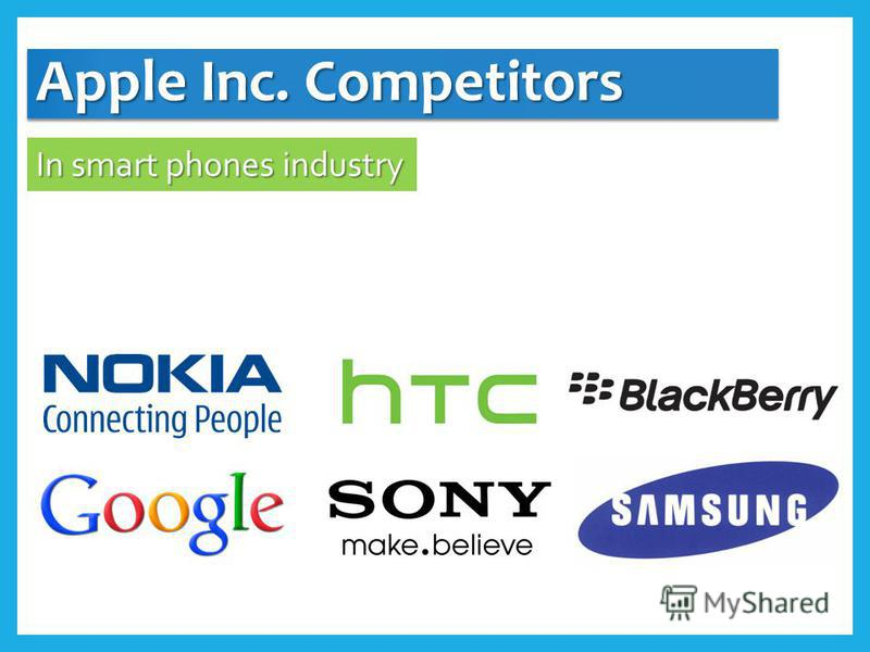 Apple Inc. Competitors In smart phones industry