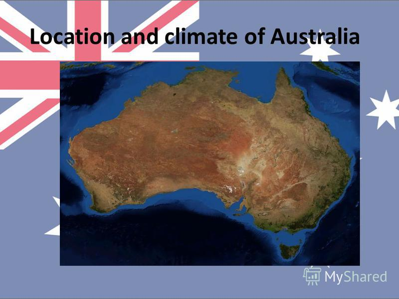 Location and climate of Australia
