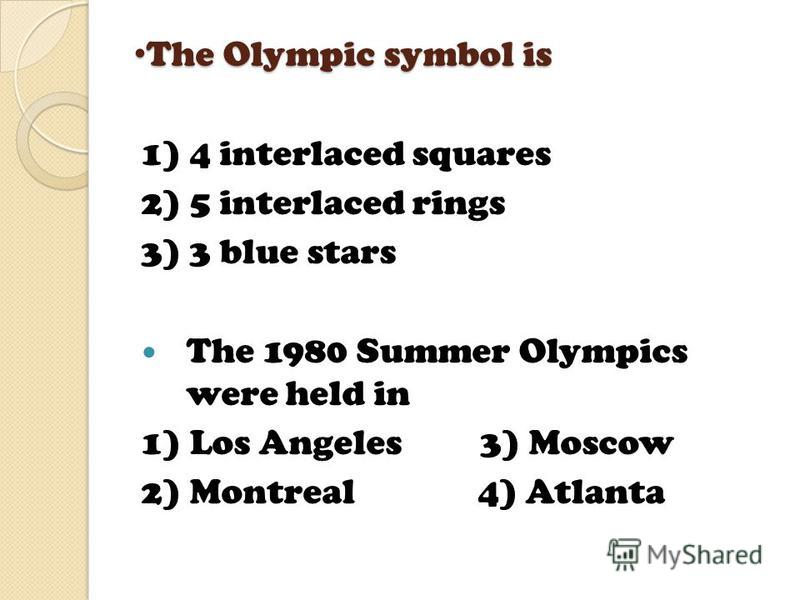 The first of the Modern Olympic Games were held in The first of the Modern Olympic Games were held in 1) 1876 3) 1906 2) 1896 4) 1916 The Olympic Games are held every 1) 2 years 3) 6 years 2) 4 years 4) 8 years
