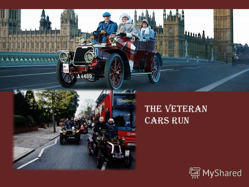 The veteran cars run