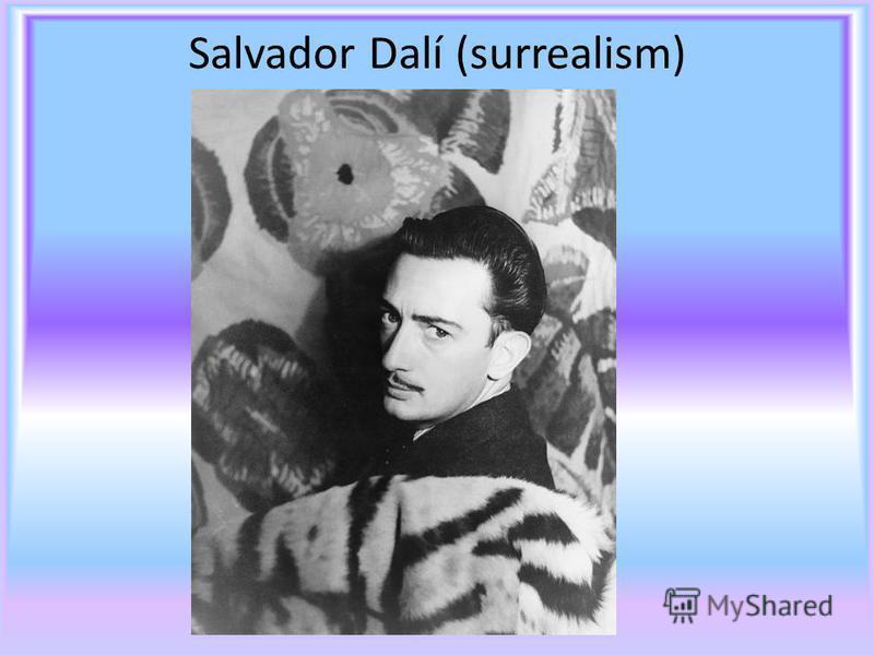 Salvador Dalí (surrealism)