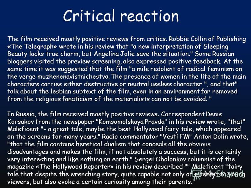 Critical reaction The film received mostly positive reviews from critics. Robbie Collin of Publishing «The Telegraph» wrote in his review that