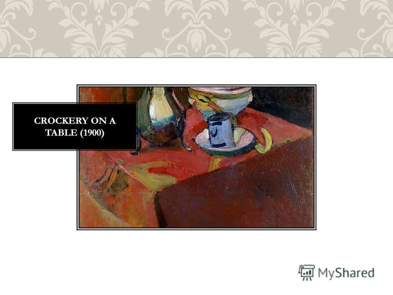 CROCKERY ON A TABLE (1900)