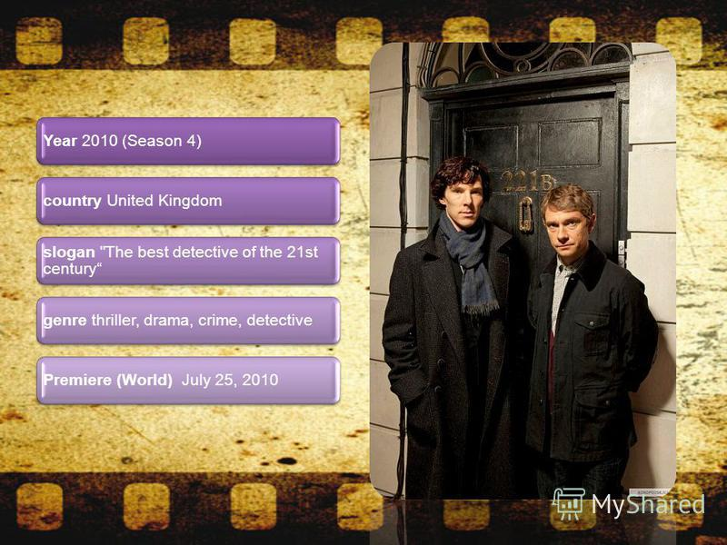 Year 2010 (Season 4)country United Kingdom slogan The best detective of the 21st century genre thriller, drama, crime, detectivePremiere (World) July 25, 2010