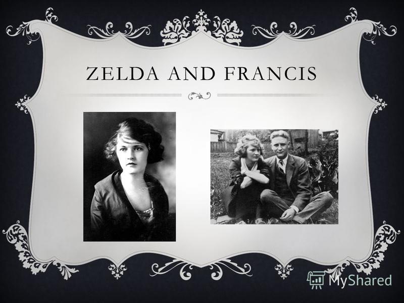 ZELDA AND FRANCIS