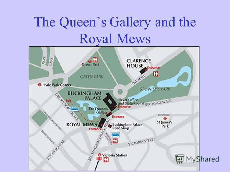 The Queens Gallery and the Royal Mews