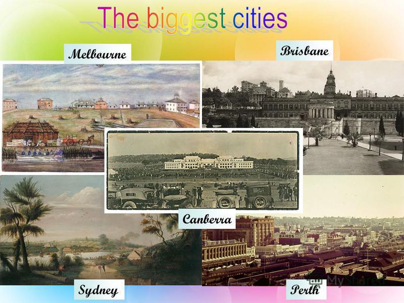 Melbourne Brisbane SydneyPerth Canberra