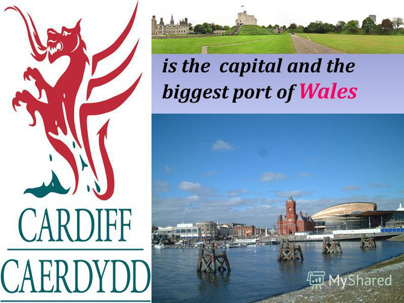 is the capital and the biggest port of Wales