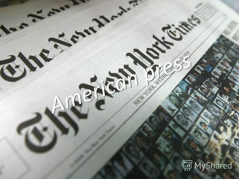 American press