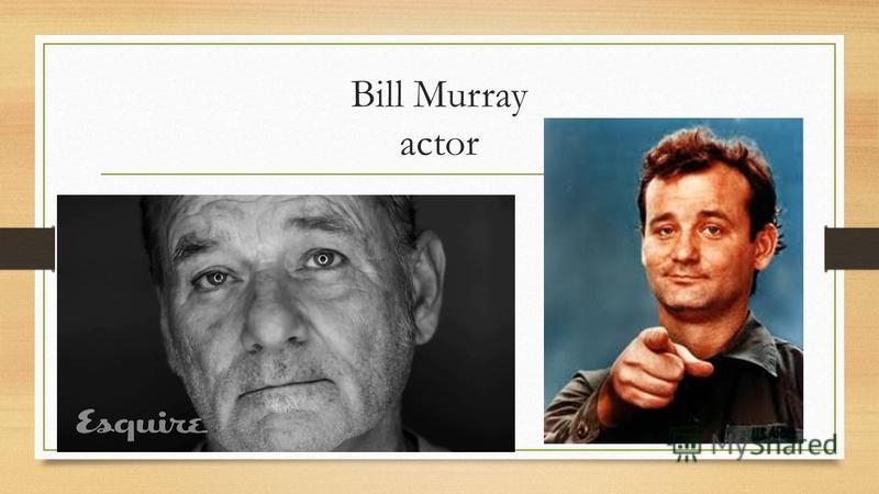 Bill Murray actor