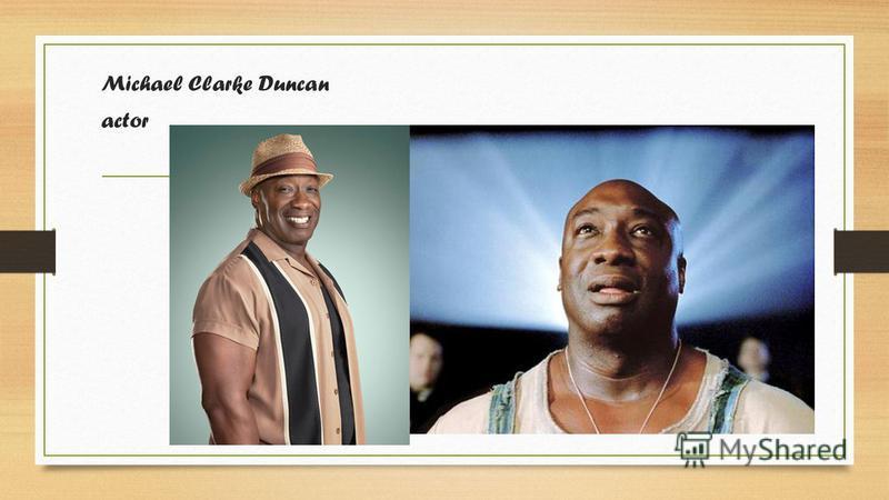 Michael Clarke Duncan actor