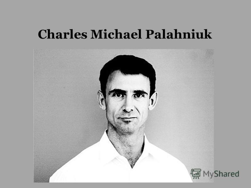 Charles Michael Palahniuk