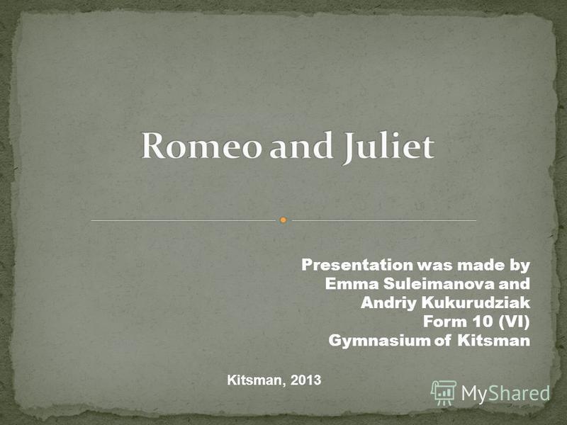 Presentation was made by Emma Suleimanova and Andriy Kukurudziak Form 10 (VI) Gymnasium of Kitsman Kitsman, 2013