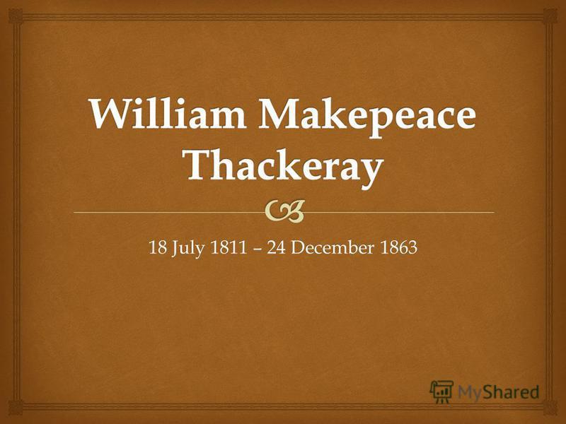 18 July 1811 – 24 December 1863