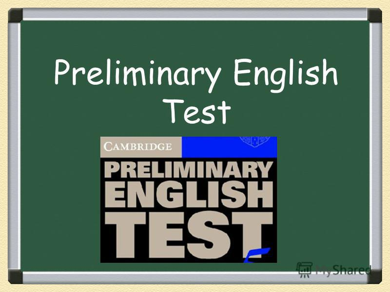 Preliminary English Test