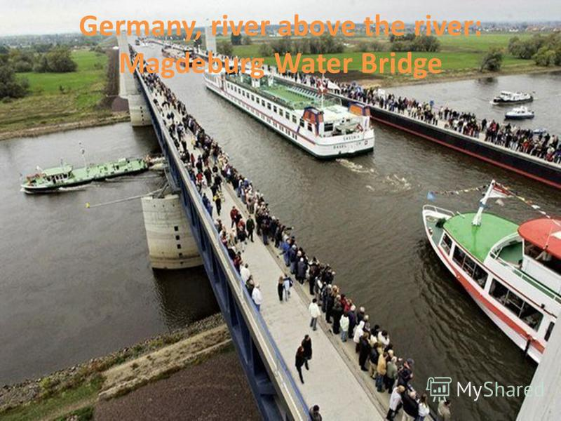 Germany, river above the river: Magdeburg Water Bridge
