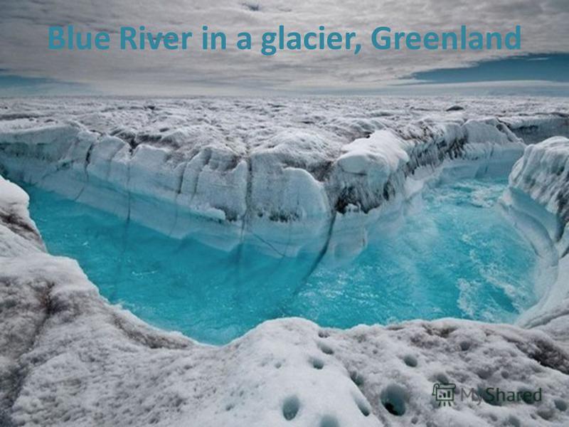 Blue River in a glacier, Greenland