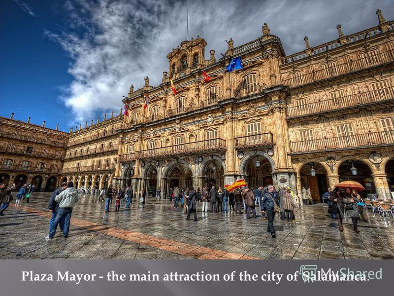 Plaza Mayor - the main attraction of the city of Salamanca.