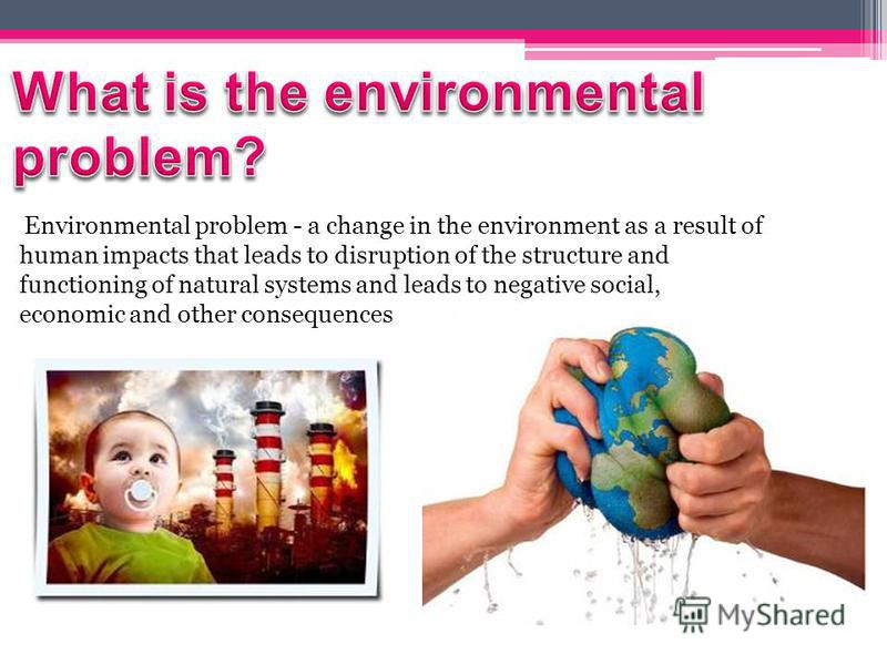 list of environmental problems Research and learn about becoming an environmental scientist or the numerous careers in environmental science  want to help solve tough environmental problems.