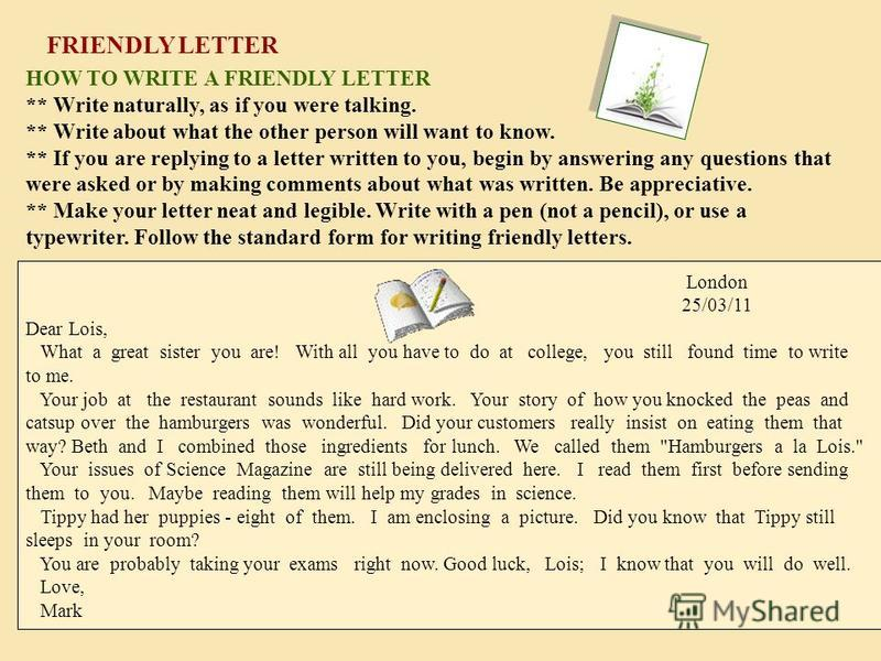letter to friend telling them about Love letters are super romantic, but writing them to a guy can be tricky you don't want to be too mushy, but you don't want to be overly cold, either.