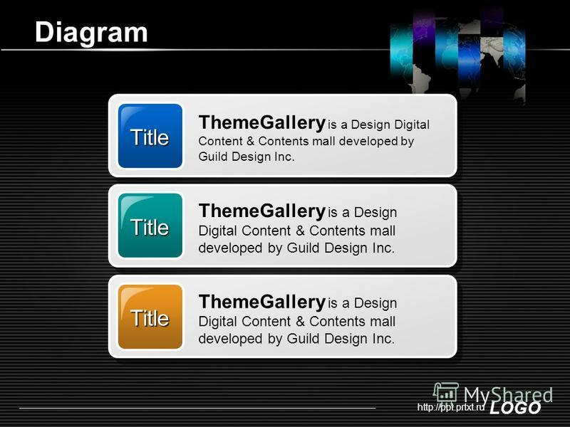 LOGO http://ppt.prtxt.ru Diagram Title ThemeGallery is a Design Digital Content & Contents mall developed by Guild Design Inc. Title Title