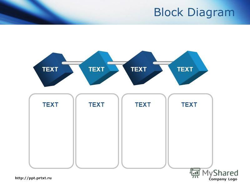 http://ppt.prtxt.ru Company Logo Block Diagram TEXT