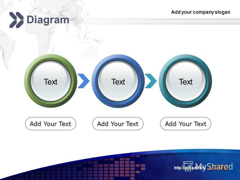 Add your company slogan LOGO http://ppt.prtxt.ru Diagram Add Your Text Text