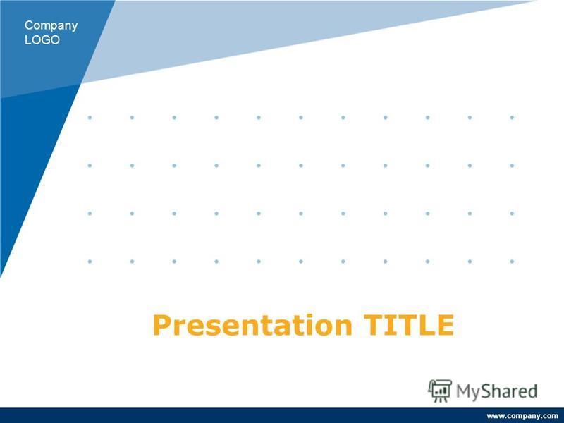 www.company.com Presentation TITLE Company LOGO