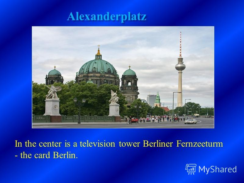 Alexanderplatz In the center is a television tower Berliner Fernzeeturm - the card Berlin.
