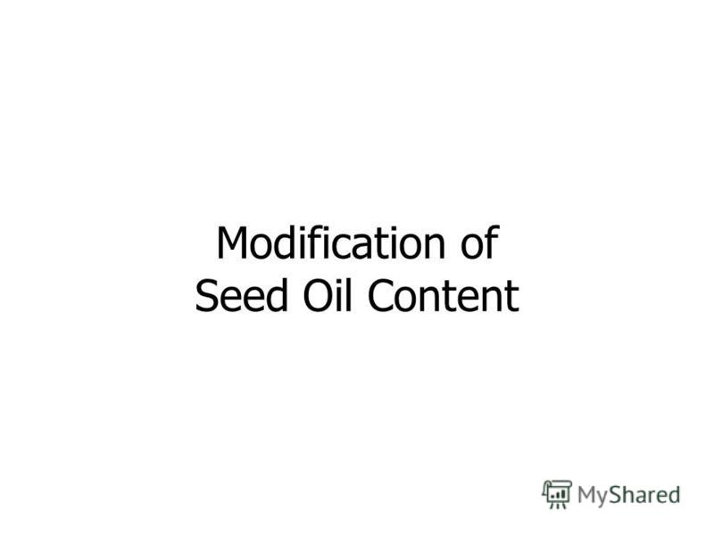 Modification of Seed Oil Content