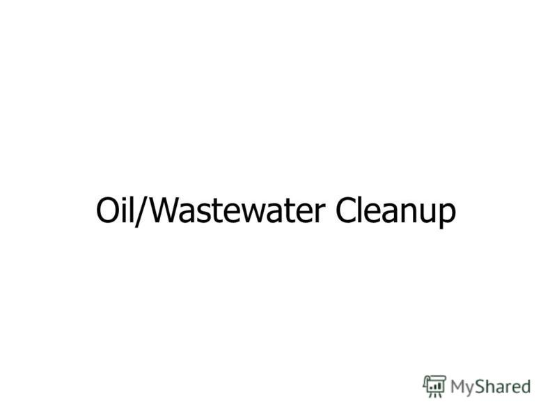 Oil/Wastewater Cleanup