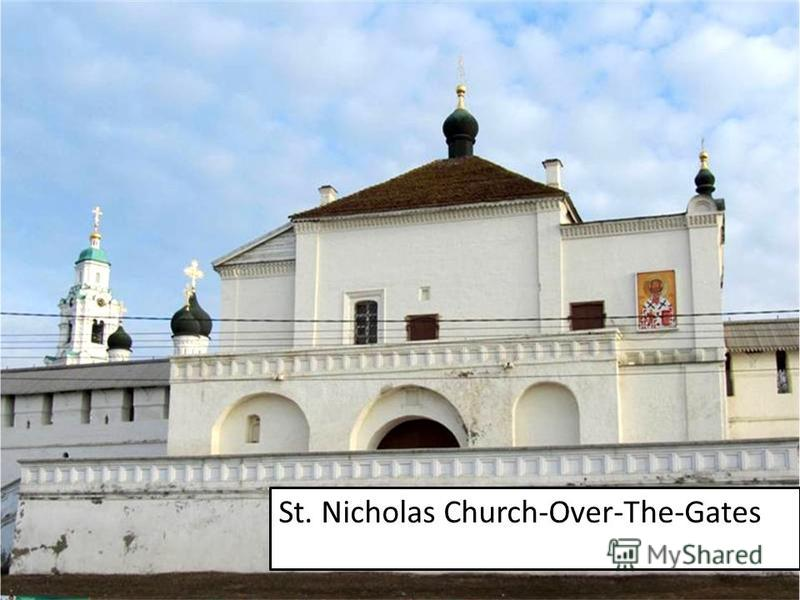 St. Nicholas Church-Over-The-Gates