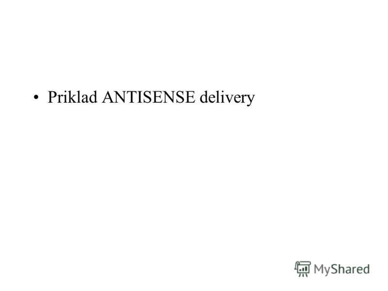 Priklad ANTISENSE delivery