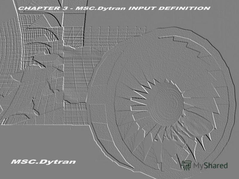 Стр. 1 Часть 3 – Формат данных MSC.Dytran MSC.Dytran Seminar Notes Введение в использование метода Лагранжа