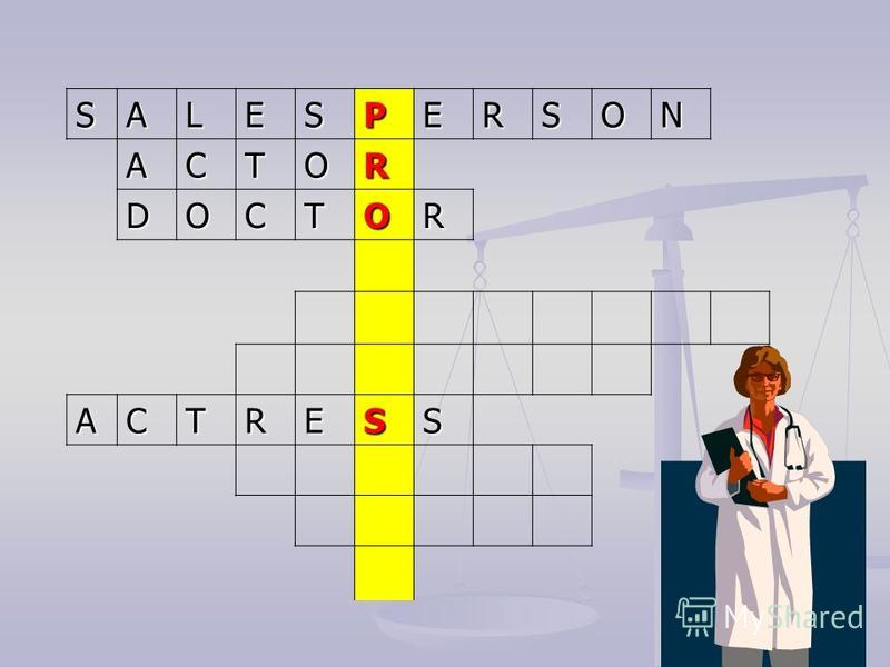 SALESPERSON ACTOR DOCTOR ACTRESS
