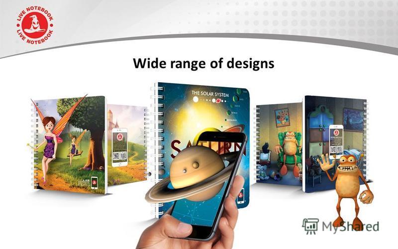 Wide range of designs