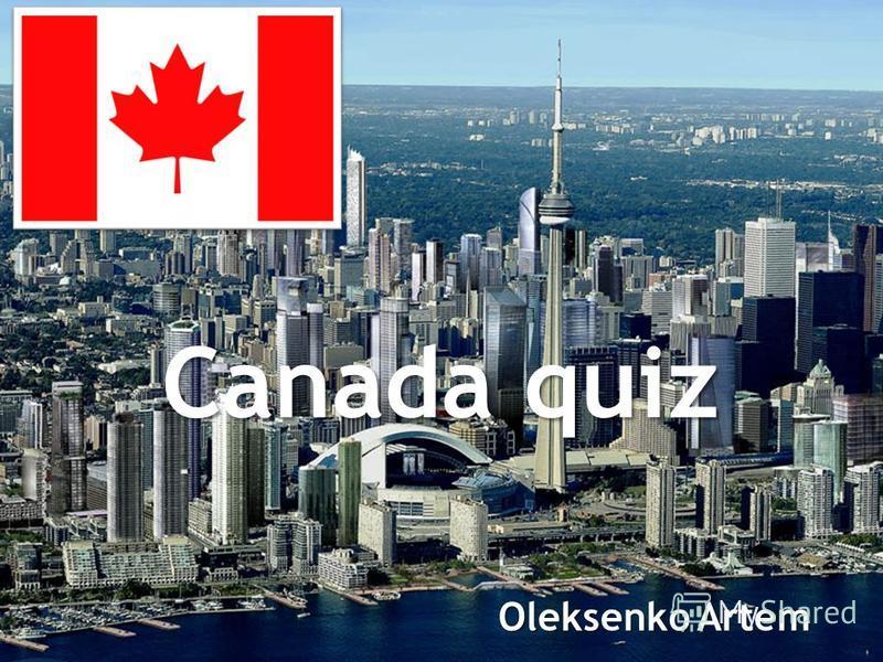 Canada quiz Oleksenko Artem