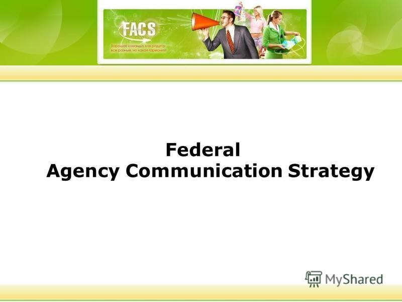 Federal Agency Communication Strategy