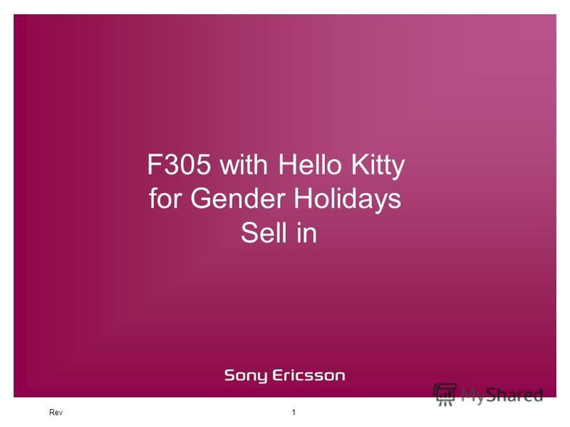 Rev1 F305 with Hello Kitty for Gender Holidays Sell in