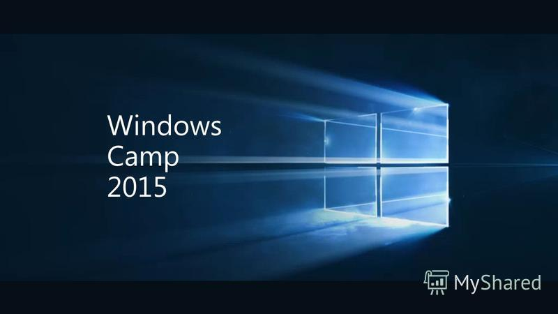 Windows Camp 2015