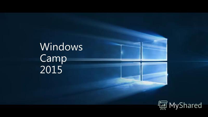 Windows Camp 2015