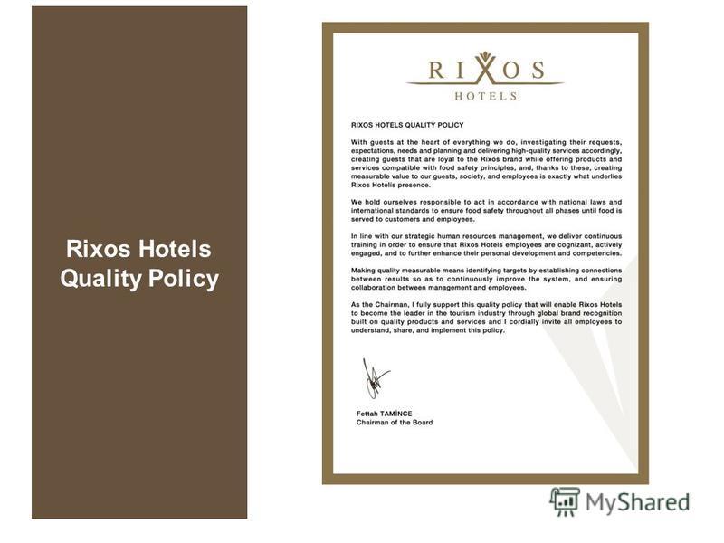 Rixos Hotels Quality Policy
