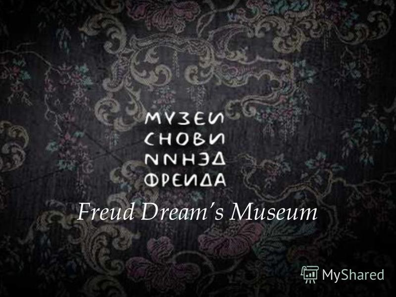 Freud Dreams Museum