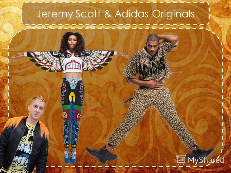 Jeremy Scott & Adidas Originals