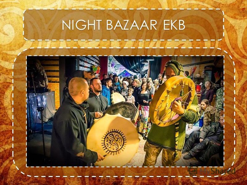 NIGHT BAZAAR EKB