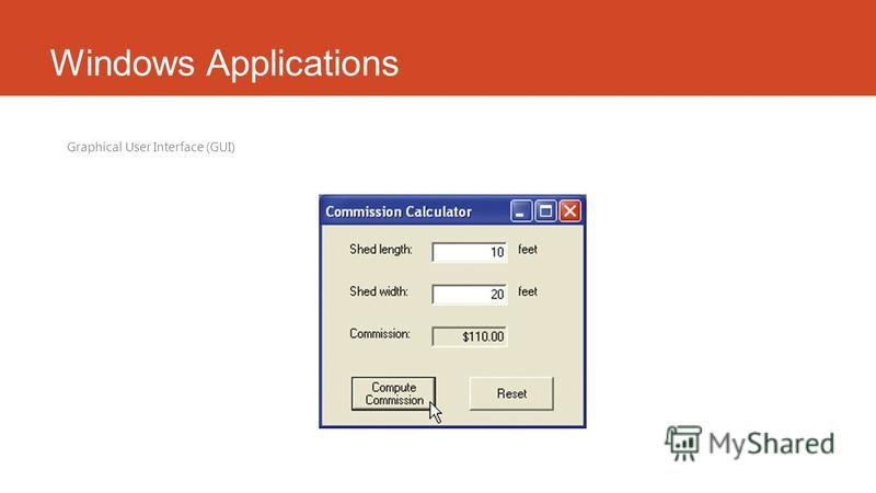 Windows Applications Graphical User Interface (GUI)