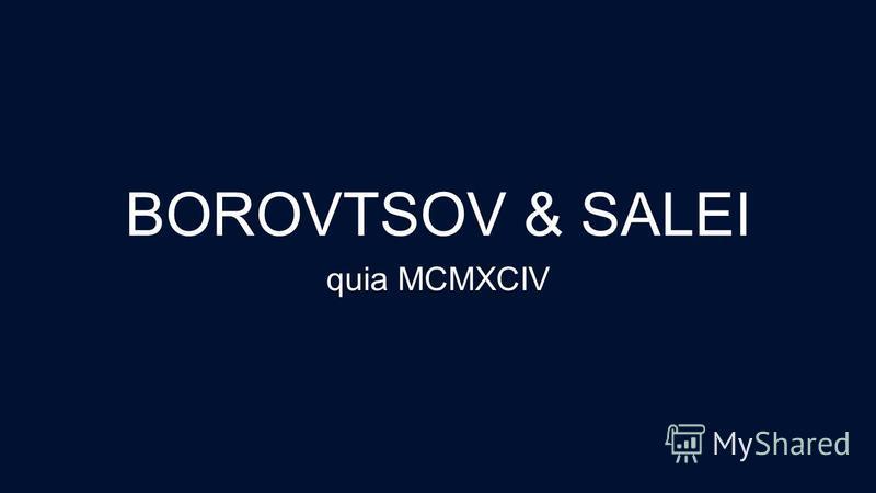 BOROVTSOV & SALEI quia MCMXCIV
